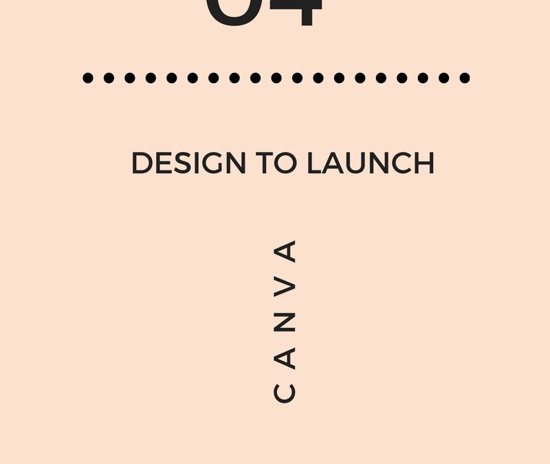 Design & Launch Part 4: How to Use Canva Template
